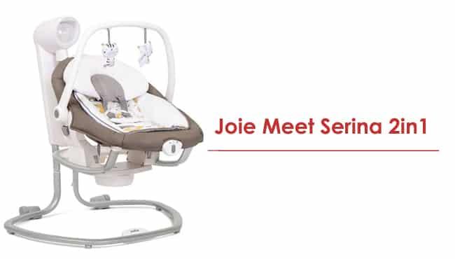 ayunan bayi Joie Meet Serina 2in1