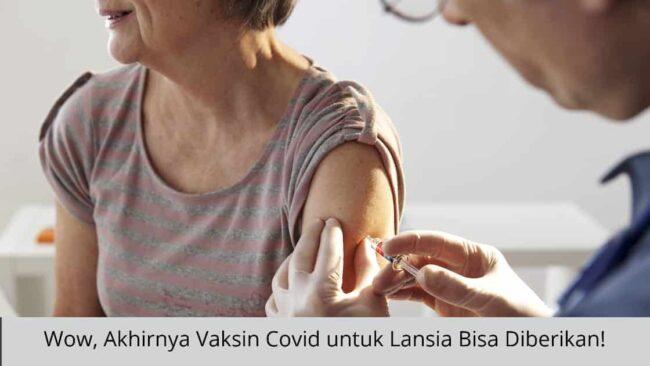 Vaksin Covid untuk lansia